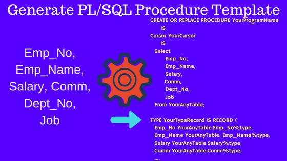 Generate PL/SQL Procedure Template
