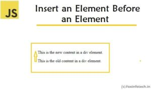 Read more about the article JavaScript – Insert a Div Element Before a Div Element