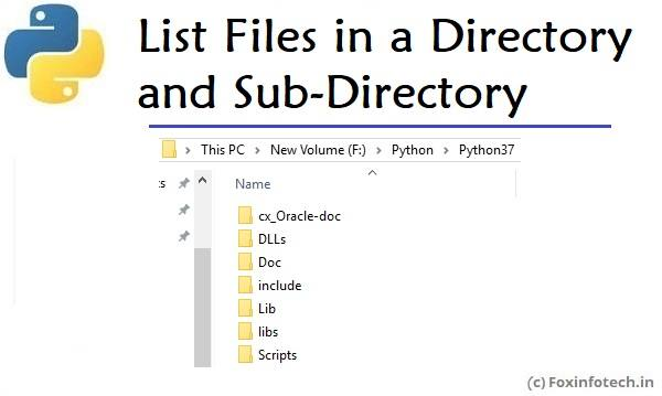 List files in a directory and sub-directory using Python