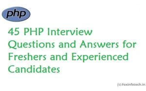 Read more about the article PHP Interview Questions and Answers for Fresher Level Candidates