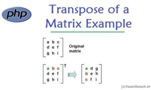 Read more about the article Transpose Matrix Example Using PHP