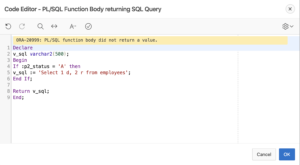 Read more about the article ORA-20999: PL/SQL Function Body Did Not Return a Value – SOLVED